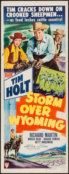 Storm Over Wyoming (1950)Stars: Tim Holt, Noreen Nash, Tom Keene ~ Director: Lesley Selander