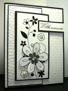 Black and white card - Sympathy Blooms by Cards_By_America - Cards and Paper Crafts at Splitcoaststampers Cute Cards, Diy Cards, Embossed Cards, Get Well Cards, Card Patterns, Card Making Inspiration, Sympathy Cards, Flower Cards, Creative Cards