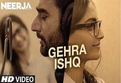 Gehra Ishq Lyrics  –  Neerja   Shekhar Ravjiani