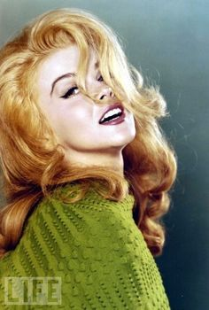 Ann-Margret, I look like her,for real...well I have the same colour hair...lol...