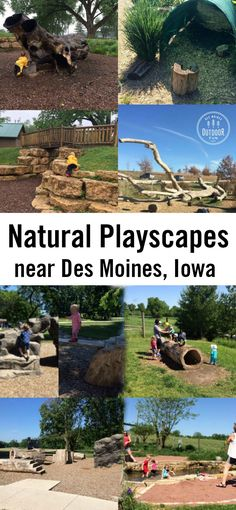 Natural playscapes are so fun climb trees, get wet, and play with rocks at these natural playgrounds around the Des Moines metro area in Central Iowa.