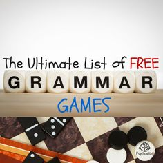 The Ultimate List of FREE Grammar Games -- a huge list of games to teach parts…