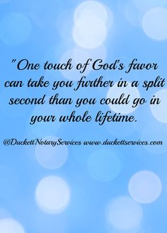 God's Favor is life changing.