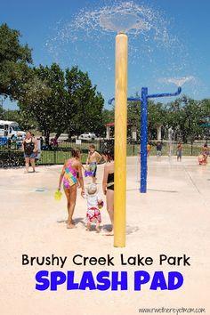 Brushy Creek Lake Park Splash Pad ~ Cedar Park, TX - R We There Yet Mom?   Family Travel for Texas and beyond...