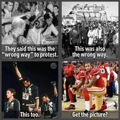 Every single peaceful protest against racism is told it's wrong. It's like we don't want to discuss racism