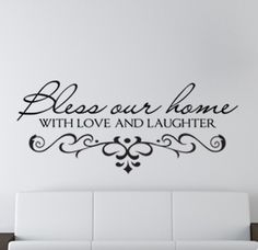 Bless Our Home With Love And Laughter Quote Vinyl by PlayOnWalls