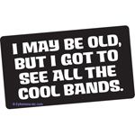 Nirvana, Pantera, Metallica, Soundgarden, NIN, White Zombie, Deftones, Green Day, The Breeders, BioHazard, Sepultura, Black Sabbath - and I'm not even close to naming them all.