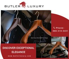 Butler Luxury delivers only the best suit hangers made out of the finest quality wood, intended to ensure high end garments are well maintained. Learn more about our products by visiting www.bulterluxury.com today.