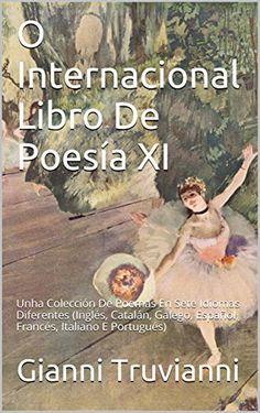 O Internacional Libro De Poesía XI: Unha Colección De Poe…