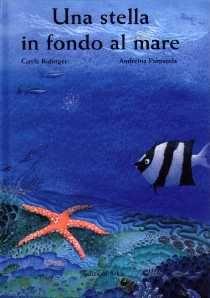 Una stella in fondo al mare - Libri per bambini 1° ciclo SE DA 6 ANNI