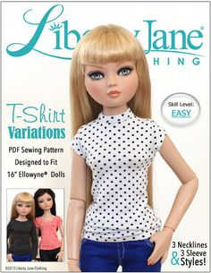 Liberty Jane T-Shirt Variations Pattern for Ellowyne Wilde Dolls