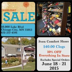 Sven Clogs Factory Outlet - Summer Sale $40.00 Clogs!! Starts Today!  June 18 - June 21, 2015 10,000 Lake Blvd Chisago City, MN 55013 Sven Factory Outlet Store - Google+