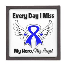 Colon Cancer Every Day I Miss My Hero Premium Jewelry Box by www.cancerapparelgifts.com #coloncancer #coloncancerawareness