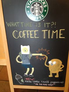 What time is it? Coffee Time! three of my favorite things adventure time, coffee, and star bucks  #adventure #time