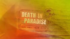 Death in Paradise (TV series) - Wikipedia