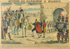 Napoleon Bonaparte taking over Madrid after the capitulation of the city, 5 December 1808, popular print by Jean-Charles Pellerin (1756-1836), Epinal. Napoleonic Wars, Spain, 19th century.