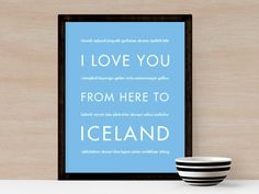 I Love You From Here To ICELAND art print
