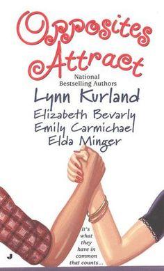 Opposites Attract | Lynn Kurland, et al