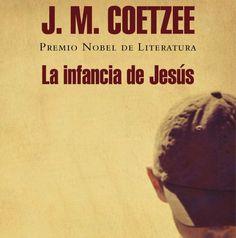 """""""La infancia de Jesús"""", de John Coetzee"""