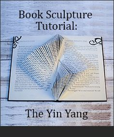 Book Sculpture Tutorial: The Ying Yang