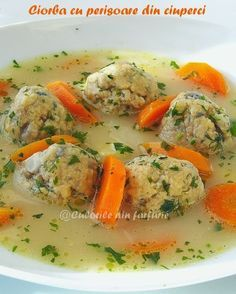 Ciorba cu perisoare din ciuperci Soup Recipes, Vegetarian Recipes, Cooking Recipes, A Food, Food And Drink, Romanian Food, Tasty, Yummy Food, Soul Food