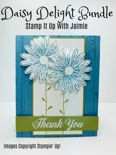 Daisy Delight Thank You – Stamp It Up with Jaimie