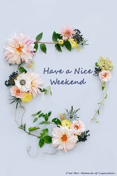 Have a Nice Weekend https://www.facebook.com/cestmoimomentsofinspiration