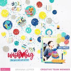 Wish Big Birthday Boy Layout - Brianna Lepper | Bella Blvd | Bloglovin'