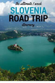 The Ultimate 1 Week Slovenia Road Trip Itinerary. Click the pin to read the post from http://www.flirtingwiththeglobe.com