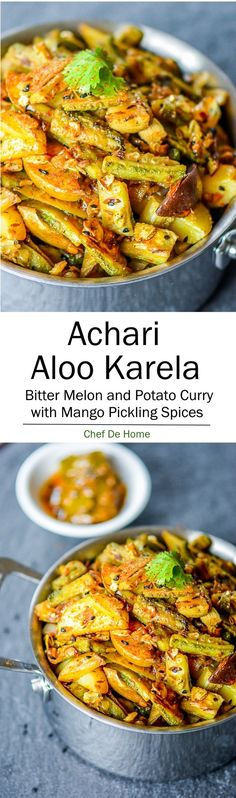 Vegetarian Indian Dinner with Achari Aloo Karela Biter Melon Potato Stir-fry | http://chefdehome.com