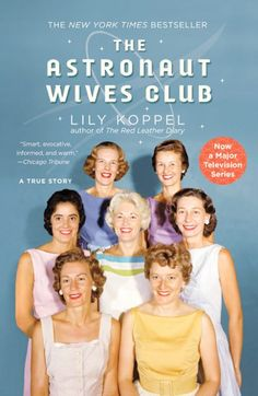 The Astronaut Wives Clube