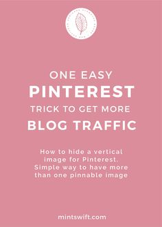 When you just started your blog and you have five blog post, you probably don't have a lot of your own content to share on Pinterest. Today, I want to share my secret weapon which helps me get more traffic from Pinterest, by making my content visible to more people. You'll learn how to hide vertical images for Pinterest in a simple way, so you can have more than one image for a blog post.