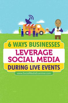 Do you want to activate more people during live events? Looking for ways to generate excitement and social exposure during a big event? In this article, youll discover six ways businesses have leveraged social media to create connections with people du