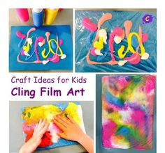 Craft Ideas for Kids - CLING FILM ART posted on July 2014 by Hd. Not meant for fabric, but I wonder. Toddler Art, Toddler Crafts, Toddler Canvas Art, Fun Crafts, Crafts For Kids, Arts And Crafts, Kids Diy, Painting For Kids, Art For Kids