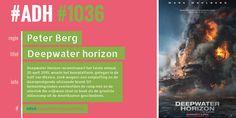 #ADH #1036 je Aanbevolen Dagelijkse Hoeveelheid #film  Deepwater Horizon | Peter Berg [regie]  ► Peter Berg, Regie, Deepwater Horizon, Deep Water, Mark Wahlberg, Film, Movie, Film Stock, Cinema