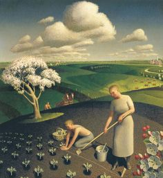 Spring in the Country, Grant Wood.  I have many fond memories of planting our garden, digging my hands into the sun-warmed soil.