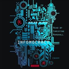 Infomocracy (Centenal Cycle #1)  by Malka Ann Older, Christine Marshall (Narrator) #audiobook #audioreading #scifi