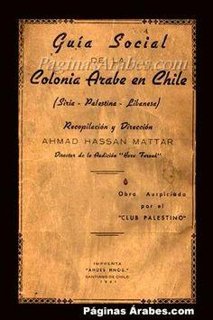 La inmigración árabe en Chile - Por María Olga Samamé B.