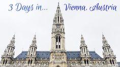 Travel Guide: 3 Days in Vienna, Austria