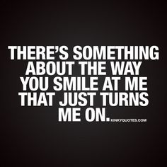 Kinky Quotes - Naughty quotes and dirty sayings about love and sex! Kinky Quotes, Sex Quotes, Crush Quotes, Soulmate Love Quotes, Love Quotes For Him, Quotes To Live By, Flirty Texts, Flirty Quotes, Naughty Quotes