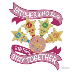 """Slay Together, Stay Together - Sailor Scouts"" Stickers by skittzi 