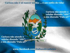 """#Carioca não atende o celular dizendo """"Alô!"""", e sim dizendo """"Fala aê!"""""""