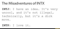 I mean...I'm generally much more concerned about being law-abiding rather than cool or nice, let's be real. #intj