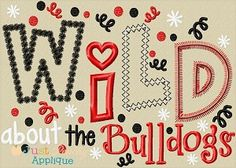 Wild About the Bulldogs Applique Saying Design