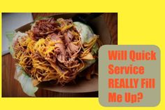 Is Quick Service Dining Really Enough Food?