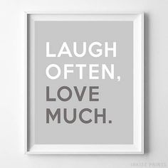 Laugh Often Love Much Typography Home Decor Poster - Prices from $9.95 - Click Photo for Details - #typography #typographic #officedecor #motivational #homedecor #giftidea