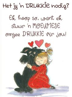 Afrikaanse Quotes, Goeie Nag, Goeie More, Good Morning Wishes, Friendship Quotes, Bible, Hugs, Christianity, Bff