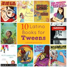 10 Latino Books for Tweens #kidlit #Read#YourWorld I love the diverse characters- great for all kids to read!