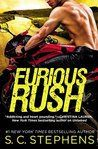Review: Furious Rush   Furious Rush by S.C. Stephens My rating: 4 of 5 stars  What can I say about S.C. Stephens that has not been said before....I love all of her books and this new one just went to one of my top faves!She absolutely hooked me from the beginning of this story... and kept my engines running throughout the whole story!!I can't wait to read more from her!!  Check out all our reviews athttp://bit.ly/2akqPZQ  View all my reviews    2016 at 11:35AM August 31 Review
