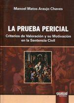 Chaves, Manoel Matos Araujo. La prueba pericial. Editorial Juruá, 2013.